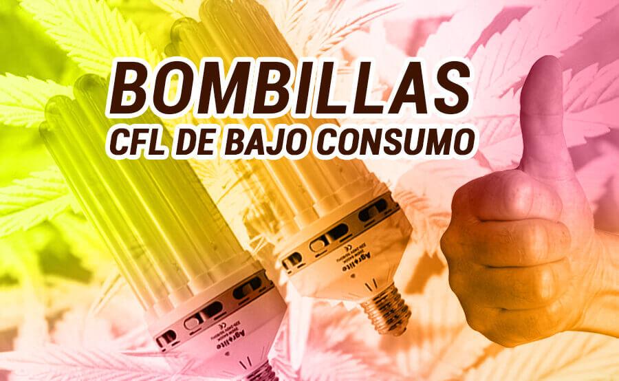 BOMBILLAS CFL DE BAJO CONSUMO