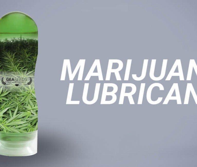 marijuana lubricant